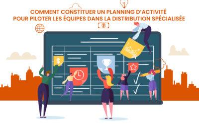 Comment-constituer-un-planning-d'activité-pour-piloter-les-équipes-dans-la-distribution-spécialisée-XL